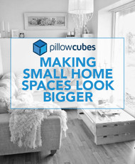 Making Small Home Spaces Look Bigger