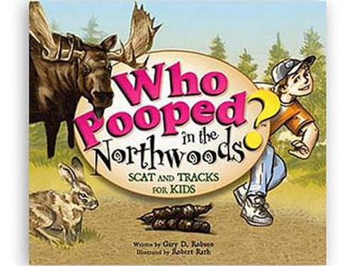 Who Pooped in the Northwoods? - Book