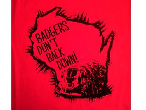 Badgers Don't Back Down Mens T-Shirt