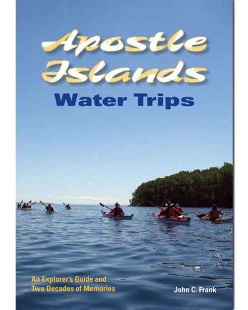 Apostle Islands Water Trips - Book