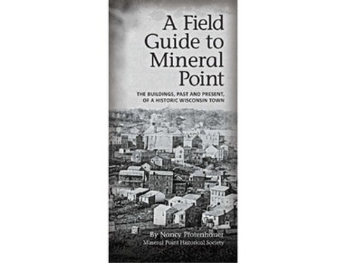 A Field Guide to Mineral Point - Book