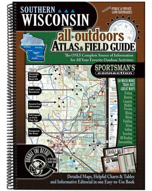 Southern Wisconsin All-Outdoors Atlas and Field Guide