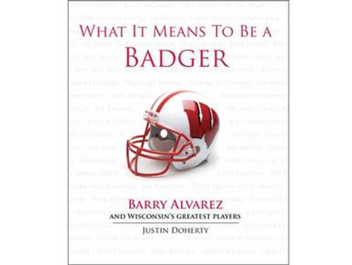 What It Means To Be A Badger - Book