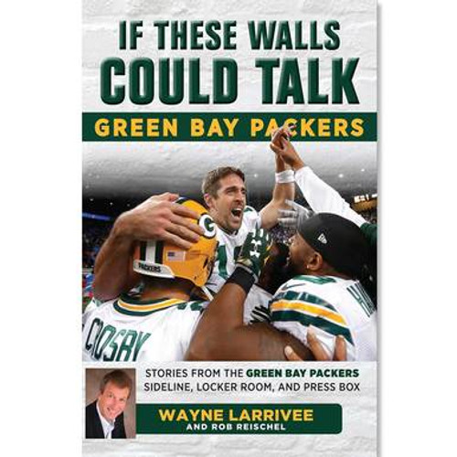 If These Walls Could Talk - Green Bay Packers - Book