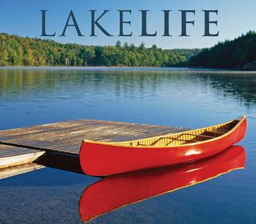Lakelife, a coffee table book about the simple joys of living on a lake. Published by Willow Creek Press and available for purchase on WisconsinMade Artisan Collective