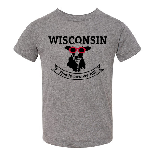 Wisconsin ~ This is Cow we roll T-Shirt by GILTEE