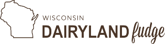 Wisconsin Dairyland Fudge