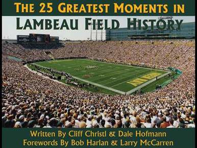 The 25 Greatest Moments in Lambeau Field History - Book