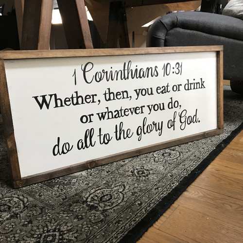 Do All to the Glory of God {1 Cor. 10:31}