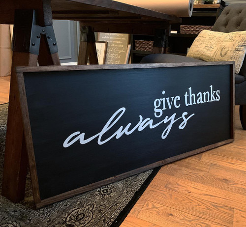 Give Thanks Always {XL}