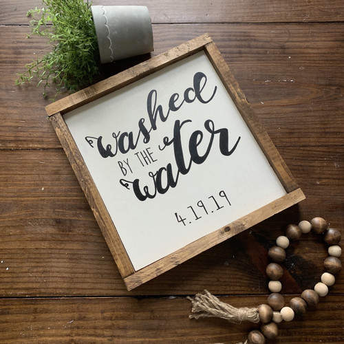 Washed by the Water {Baptism Sign}