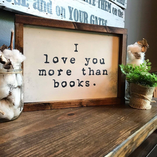 I Love You More than Books