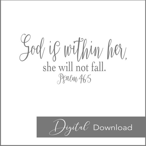 God is Within Her {PRINTABLE}