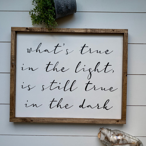 What's True in the Light