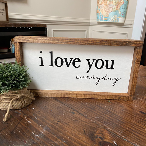 i love you everyday {framed}