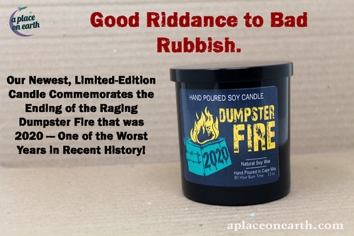 Dumpster Fire Limited Edition Soy Candle
