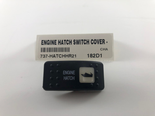 ENGINE HATCH SWITCH COVER - HORIZONTAL