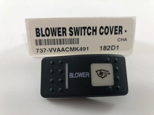 BLOWER SWITCH COVER - HORIZONTAL