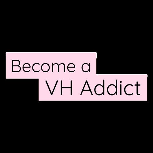 VH Addict