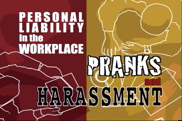 Personal Liability In The Workplace Pranks And Harassment DVD