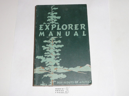 1955 Explorer Scout Manual, First Edition, 1955 Printing