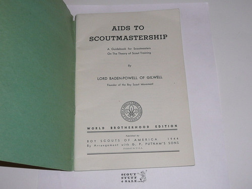 1944 Aids to Scoutmastership, By Lord Baden-Powell, World Brotherhood Edition