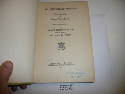 "1912 Forester's Manual, ""Number 2 Of Scout Manual Series"", Hardbound, Very Good Condition but the cover is faded, By Ernest Thompson Seton"