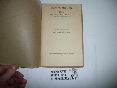 1930 Blazes on the Trail, #3 Spartans of the West By E.T. Seton