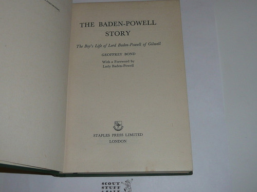 1955 The Story of Baden-Powell, By Geoffrey Bond, First printing