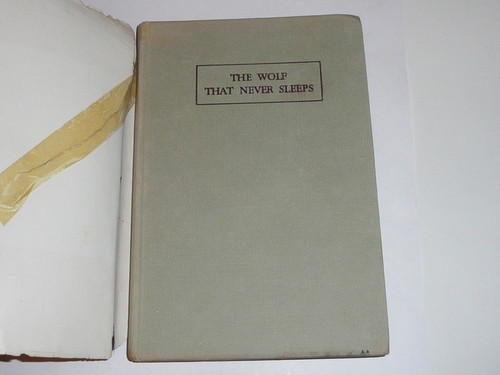 1951 The Wolf that Never Sleeps, by Marguerite De Beaumont, 5th printing, with dust jacket, pencil notes on table of contents page but otherwise unmarked