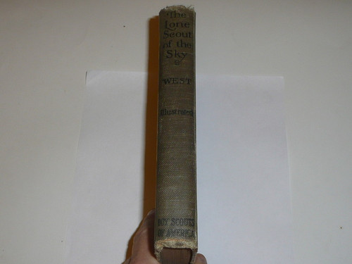 1928 Lone Scout of the Sky, By James E. West, Second printing (first with this publisher), published by the BSA, with dust jacket
