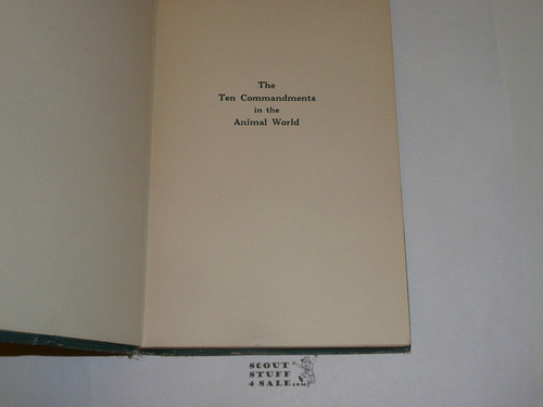 1925 The Ten Commandments in the Animal World, By Ernest Thompson Seton