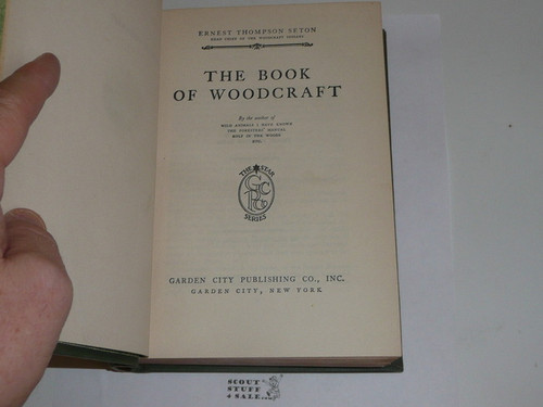 1921 The Book of Woodcraft and Indian Lore, By Ernest Thompson Seton, Library binding