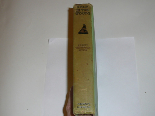 1911 Rolf in the Woods, By Ernest Thompson Seton, first printing, dedicated to the Boy Scouts of America, spine faded