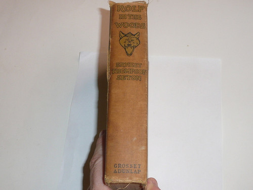 1911 Rolf in the Woods, By Ernest Thompson Seton, first printing, dedicated to the Boy Scouts of America, loose binding with spine wear