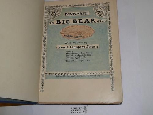 1904 Monarch the Big Bear, By Ernest Thompson Seton, First printing