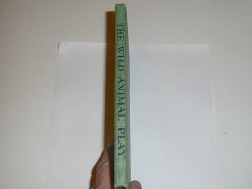 1900 The Wild Animal Play for Children, By Ernest Thompson Seton, First printing