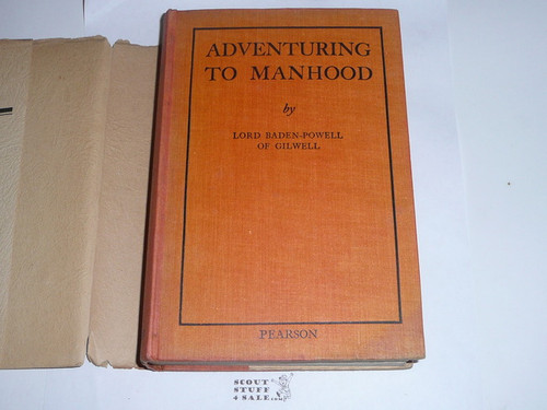 1936 Adventuring to Manhood, By Lord Baden-Powell, First printing, with dust jacket