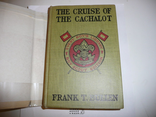 The Cruise of the Chachalot, By Frank T. Bullen, 1913, Every Boy's Library Edition, Type Two Binding, with dust jacket #2