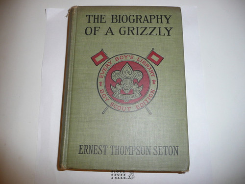 The Biography of a Grizzly, By Ernest Thompson Seton, 1923, Every Boy's Library Edition, Type Two Binding, with pieces of the dust jacket