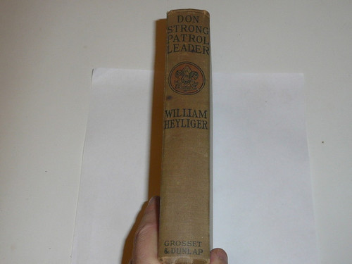 Don Strong Patrol Leader, By William Heylinger, 1918, Every Boy's Library Edition, Type Two Binding