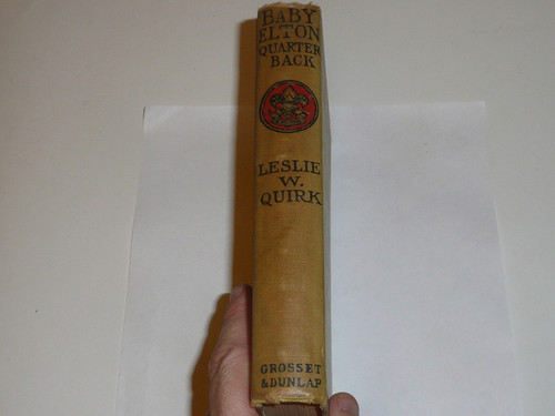 Baby Elton Quarterback, By Leslie W. Quirk, 1913, Every Boy's Library Edition, Type Two Binding