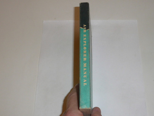 1958 Air Explorer Manual. Air Scout, Second Edition, May 1958 Printing