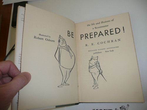 1952 Be Prepared, The Life and Illusions of a Scoutmaster, With Dust Jacket, By Rice Cochran(Keith Monroe), Signed by Author