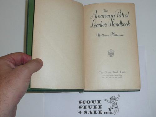 1938 The American Patrol Leaders Handbook, Printed in London, Hardbound