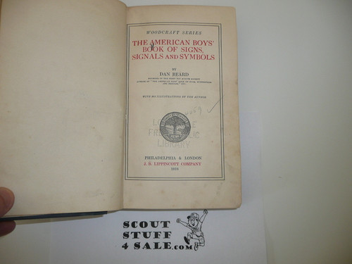 1918 American Boys Book of Signs, Signals, and Symbols, 1st Printing, Used in Library