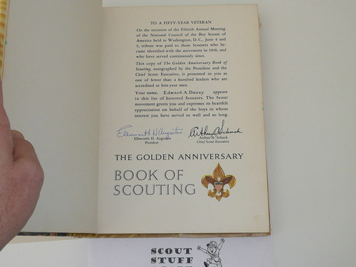 1959 The Golded Anniversary Book of Scouting, 2nd Printing, Very Rare Presentation Copy Given to 50 Year Veterans, Signed By Schuck and Augustus, 2nd Printing, With Dust Jacket