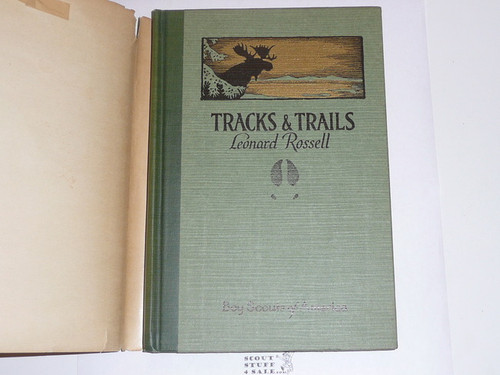 Tracks and Trails With Dust Jacket, 1928 Printing, Boy Scout Service Library