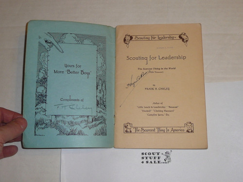 1924 Scouting for Leadership, By Frank Cheley, Little Loose Leaf Series, 62 numbered pages, signed by author