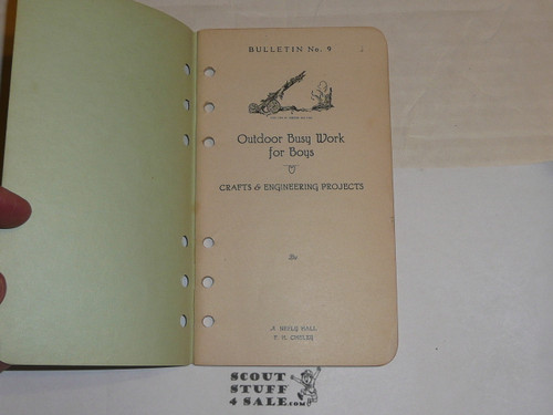 1927 Outdoor Busy Work for Boys - Crafts and Engineering Projects, By Frank Cheley, Little Loose Leaf Series Bulletin #9